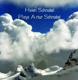 Helen Schnabel Plays Artur Schnabel Music by Artur Schnabel Helen Schnabel, piano