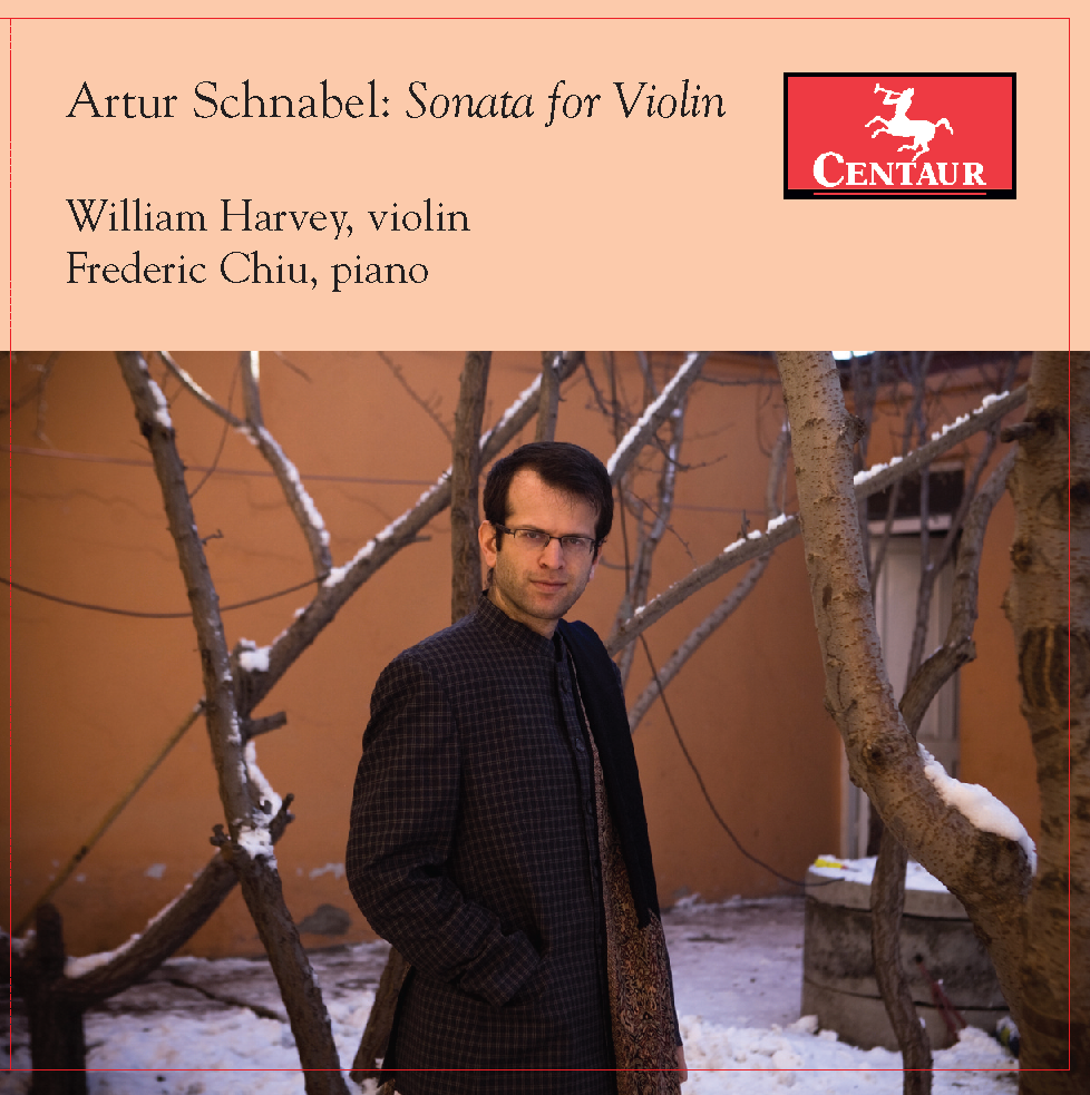 William Harvey presents the Artur Schnabel Sonata for Solo Violin on Centaur CD.